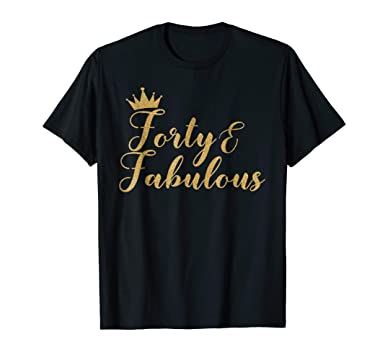 Mens Forty And Fabulous 40th Birthday Shirt For Women Gold Crown 2XL Black