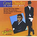 Gene Chandler: 20 Greatest Hits