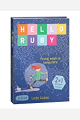 Hello Ruby Poznaj Wnetrze Komputera (Polish Edition) Hardcover