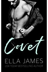 Covet: A Standalone Forbidden Romance Kindle Edition