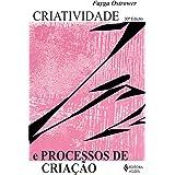 Criatividade e processos de criação