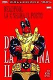 La X segna il posto. Deadpool: 3