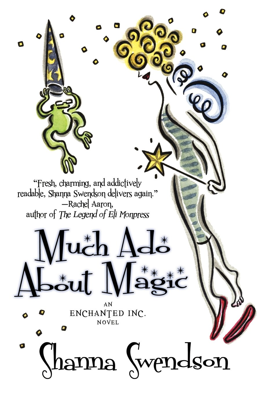 Download Much Ado About Magic (Enchanted, Inc. Novel) ebook