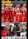 MURDER MOST FOUL (No Body No Crime Book 1)