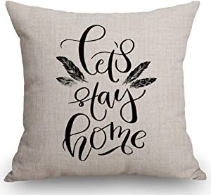 """SSOIU Funny Print Design with Lettering Quote Let's Stay Home and Hand Drawn Feather Print Inspirational Quote Cotton Linen Decorative Pillow Covers for Home Sofa Bed Room Pillowcase 18""""x18"""""""