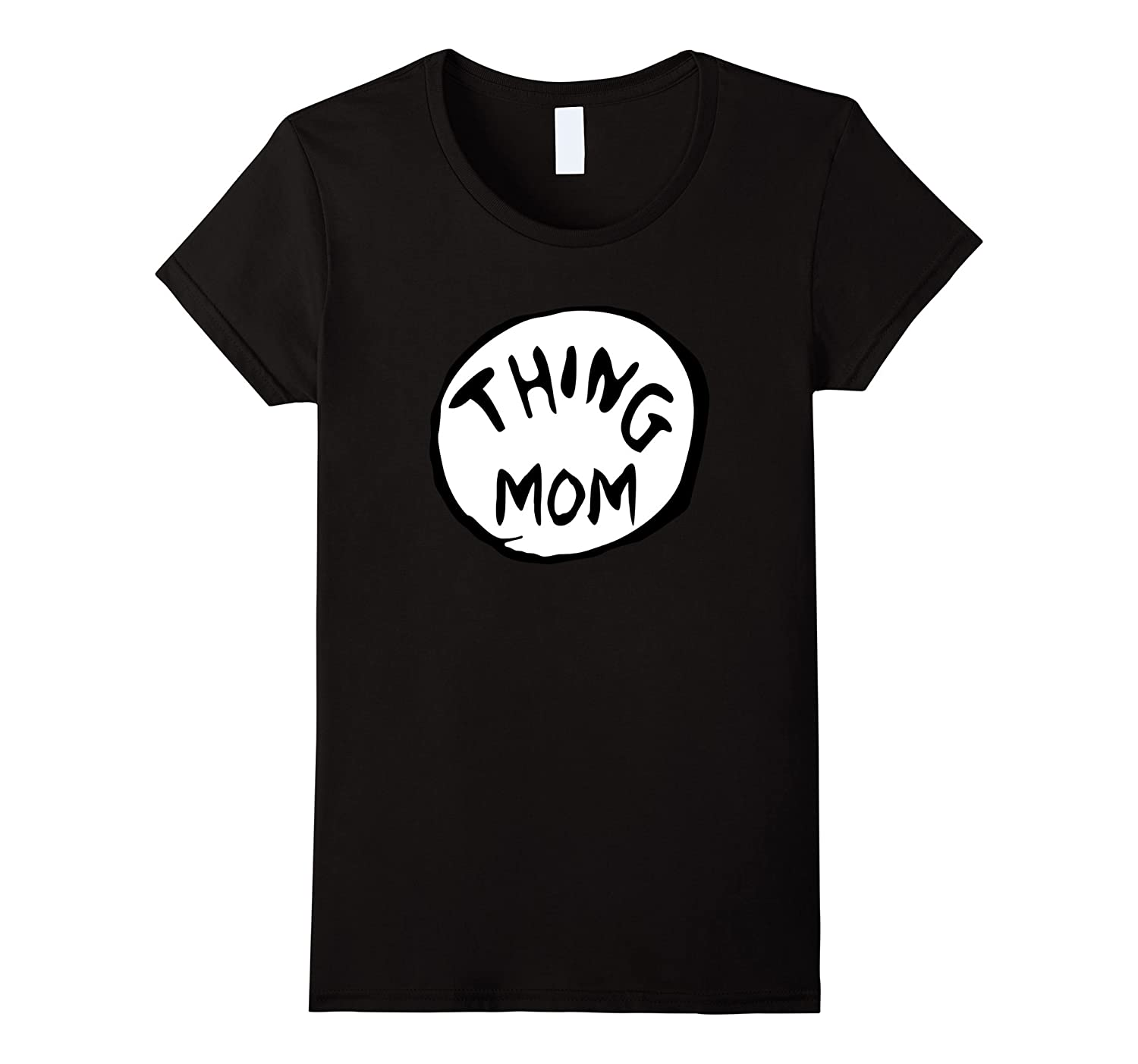 Women's Thing Mom Women T-Shirt - Mother's Day Gift Tshirt-T-Shirt