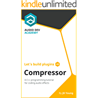 Let's build plugins - Compressor: A C++ programming