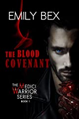 The Blood Covenant: Book One of The Medici Warrior Series Kindle Edition