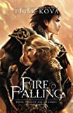 Fire Falling (Air Awakens Series)