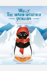 Wally the Warm-Weather Penguin Kindle Edition
