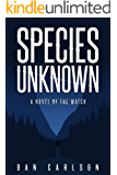 Species Unknown: A Novel of The Watch