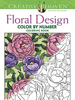 Creative Haven Floral Design Color By Number Coloring Book Books