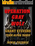 Operation Gray Wolf (Navy SEAL Grant Stevens Book 14)