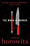The Word Is Murder: A Novel (English Edition)