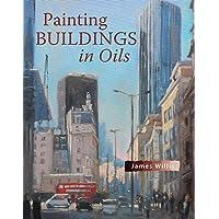 Painting Buildings in Oils