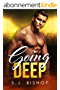 Going Deep: A Second Chance Romance (Bad Ballers Book 2) (English Edition)