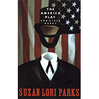 The America Play and Other Works (English Edition)