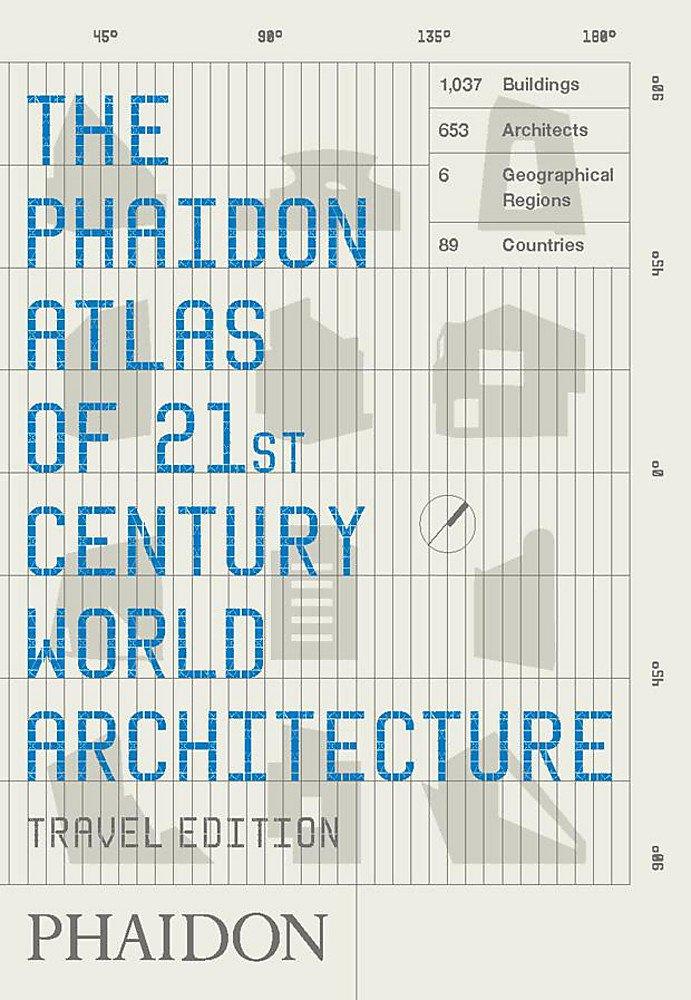 Download Phaidon Atlas of 21st Century World Architecture PDF