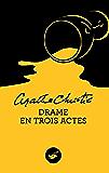 Drame en trois actes (Nouvelle traduction révisée) (Masque Christie)