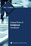 Federal Rules of Evidence Handbook, 2016–17 Edition