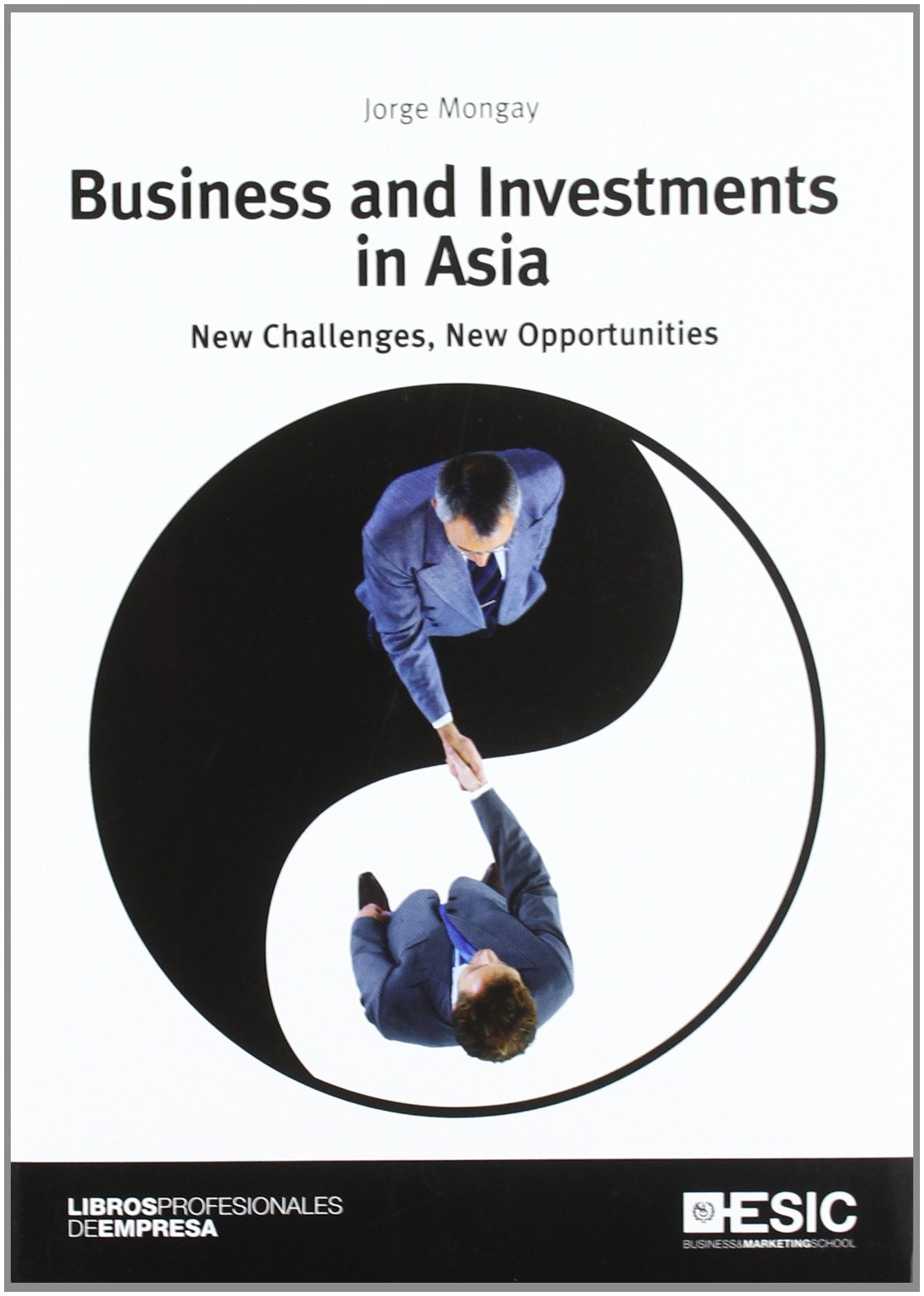 Download Business and Investments in Asia New Challenges, New Opportunities pdf