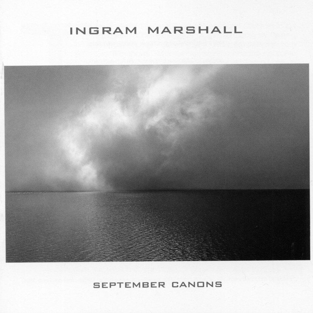 Ingram Marshall: September Canons