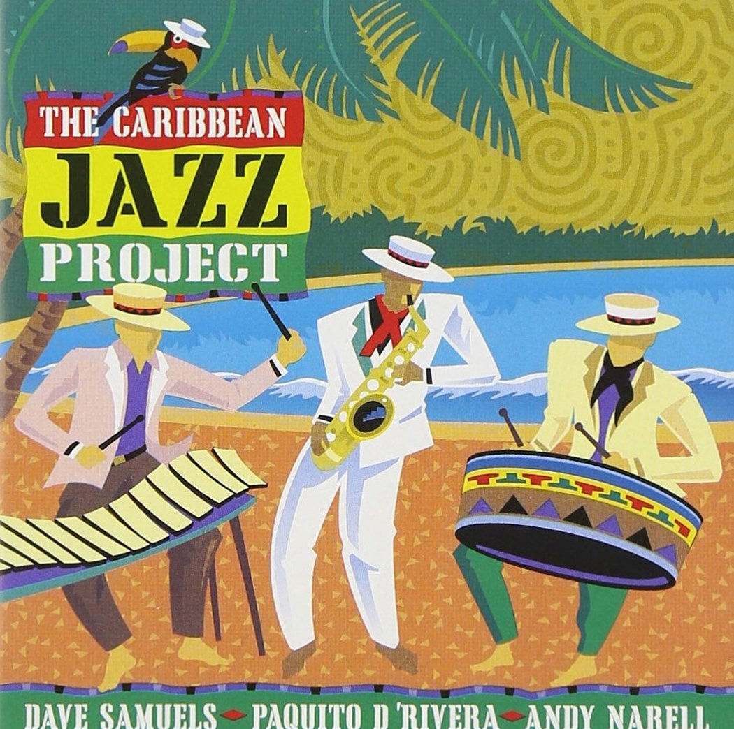 The Caribbean Jazz Project by D'RIVERA/NARELL/SAMU