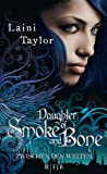 Daughter of Smoke and Bone: Zwischen den Welten 1