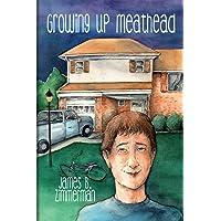 Growing up Meathead
