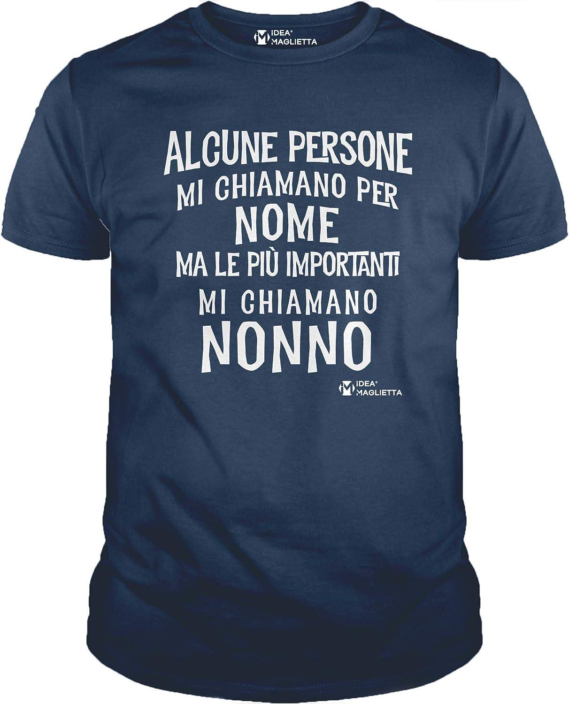 Alcune Persone Mi Chiamano per Nome ma Le pi/ù Importanti Mi Chiamano Nonno IDEAMAGLIETTA Maglietta Nonno