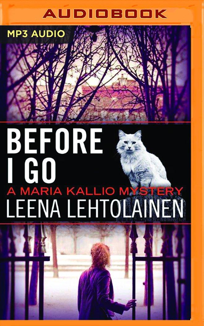 Before I Go (The Maria Kallio Series) PDF