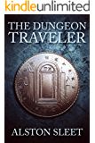The Dungeon Traveler (Dungeon Travels Book 1)
