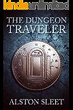 The Dungeon Traveler (Dungeon Travels Book 1)