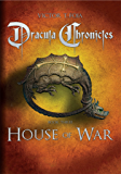 Dracula Chronicles: House of War