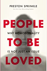 People to Be Loved: Why Homosexuality Is Not Just an Issue Kindle Edition