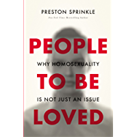 People to Be Loved: Why Homosexuality Is Not Just an Issue (English Edition)