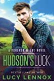 Hudson's Luck: A Forever Wilde Novel (Volume 4)