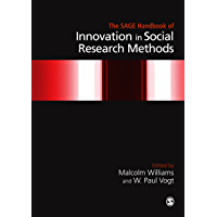 The SAGE Handbook of Innovation in Social Research Methods (Sage Handbooks)