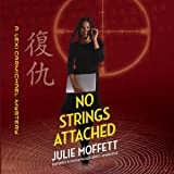 No Strings Attached (Lexi Carmichael Mysteries, Book 8)