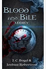Blood and Bile (Legacy Book 1) Kindle Edition