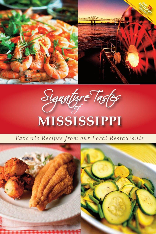 Signature Tastes of Mississippi