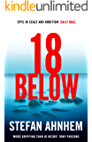 Eighteen Below: A new serial killer thriller from the million-copy Scandinavian sensation (A Fabian Risk Thriller Book 2)