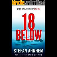 Eighteen Below: A new serial killer thriller from the million-copy Scandinavian sensation (A Fabian Risk Thriller Book 2)