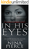 In His Eyes: A Psychological Thriller