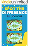 Spot the Difference Full-Colour: 30 duplicated pairs of full-colour images for your children to find the differences