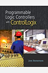 Programmable Logic Controllers with ControlLogix (Book Only) Paperback