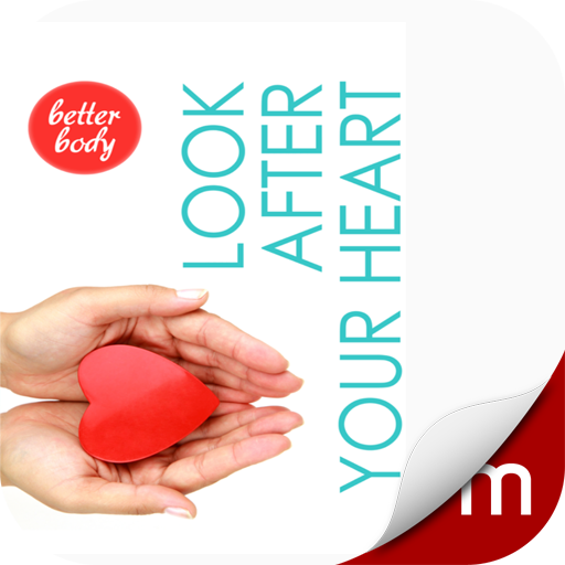 Better Body: Look After Your Heart