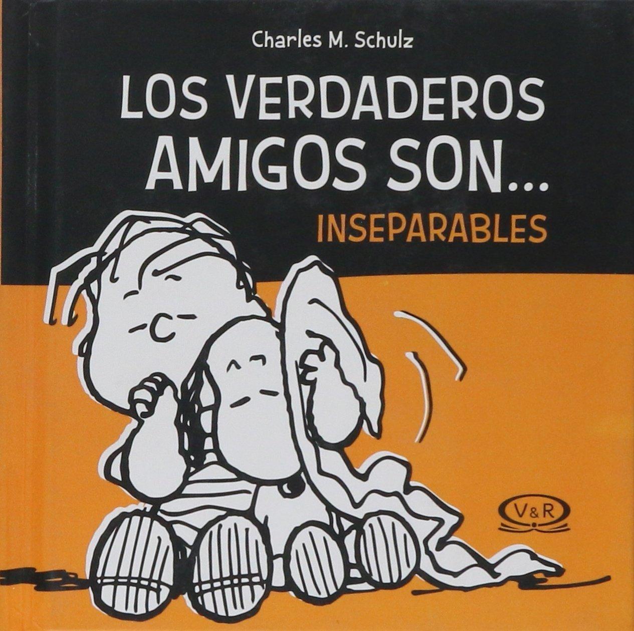 Download LOS VERDADEROS AMIGOS SON... INSEPARABLES, N.V. PDF