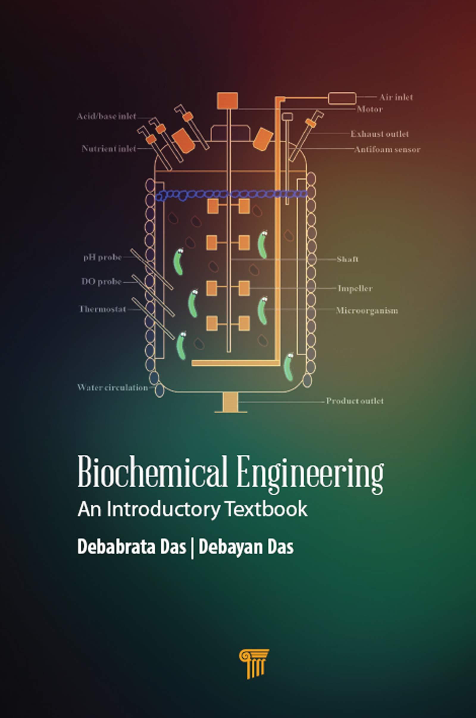 Biochemical Engineering An Introductory Textbook 1 Das Debabrata Das Debayan Amazon Com