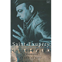 Saint-Exupery: A Biography